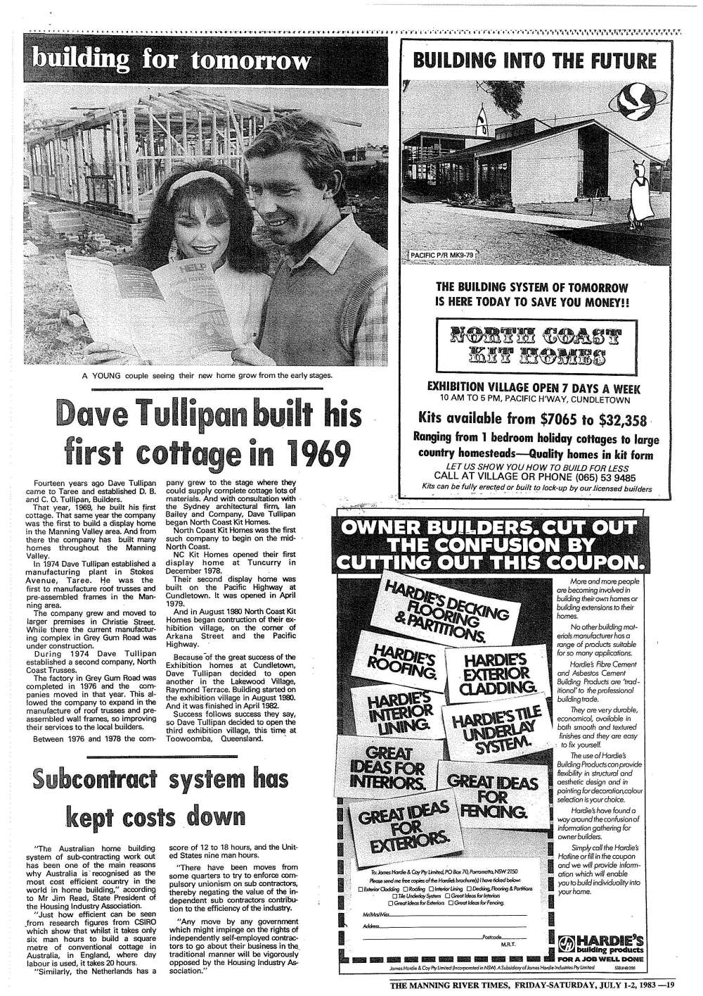 Dave Tullipan built his first cottage in 1969