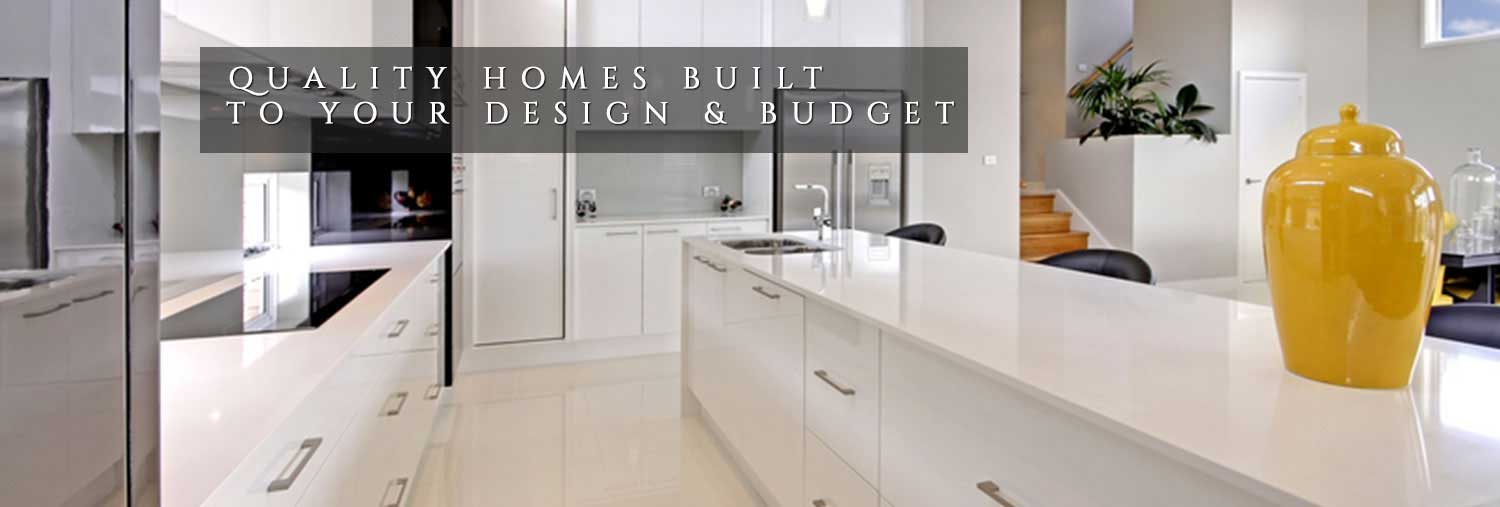 Quality Homes Built to Your Design & Budget